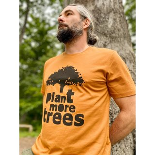 T-Shirt Plant more trees